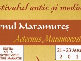 Un festival antic, medieval şi… contemporan. Aeternus Maramorosiensis.